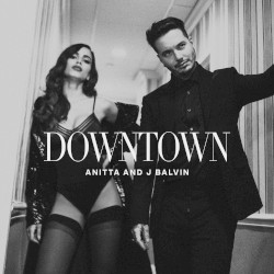 Anitta, Mc Zaac & Maejor feat. Tropkillaz & DJ Yuri Martins - Downtown